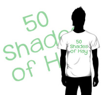 50 Shades of Hay
