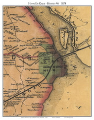 6th District - Havre De Grace, Maryland 1878 Old Town Map Custom Print - Harford Co.