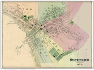 Montpelier Village, Vermont 1873 Old Town Map Reprint - Washington Co.