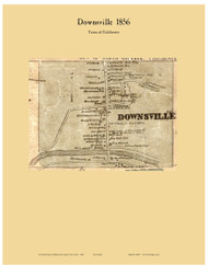 Downsville, New York 1856 Old Town Map Custom Print - Delaware Co.