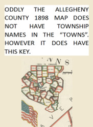 Key to Town Names - Allegheny Co., Pennsylvania 1898 - NOT FOR SALE - Allegheny Co.