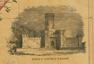 Berks County Prison - Berks Co., Pennsylvania 1854 Old Town Map Custom Print - Berks Co.