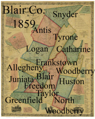 Towns on Source Map - Bedford Co., Pennsylvania 1859 - NOT FOR SALE - Blair Co.