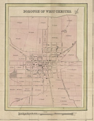 West Chester Village - Chester Co., Pennsylvania 1847 Old Town Map Custom Print - Chester Co.