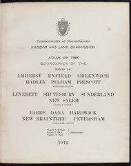 5 - Amherst, Etc., ca. 1900 - Massachusetts Harbor & Land Commission Boundary Atlas Digital Files