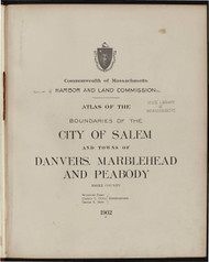 14 - Salem, Etc., ca. 1900 - Massachusetts Harbor & Land Commission Boundary Atlas Digital Files