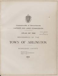 16a - Arlington, ca. 1900 - Massachusetts Harbor & Land Commission Boundary Atlas Digital Files
