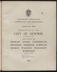 17 - Dedham, Etc., ca. 1900 - Massachusetts Harbor & Land Commission Boundary Atlas Digital Files