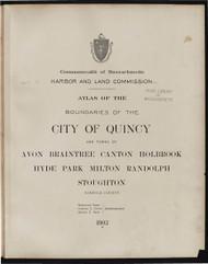 18 - Quincy, Etc., ca. 1900 - Massachusetts Harbor & Land Commission Boundary Atlas Digital Files