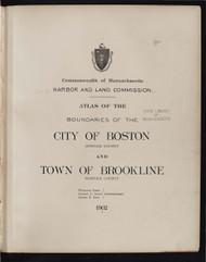 19 - Boston & Brookline, ca. 1900 - Massachusetts Harbor & Land Commission Boundary Atlas Digital Files