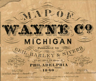 Map Cartouche, Wayne Co. Michigan 1860 Old Town Map Custom Print - Wayne Co.