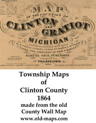 Map Cartouche, Clinton County Michigan 1864 Old Town Map Custom Print -