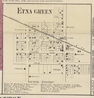 Etna Green Village, Etna, Indiana 1866 Old Town Map Custom Print - Kosciusko Co.