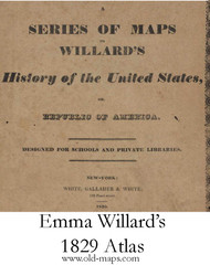 Introduction to Emma Willard's 1829 Atlas - 1829 Emma Willard - USA Atlases