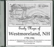 Early Maps of Westmoreland, New Hampshire, 1750-1906, CDROM Old Map