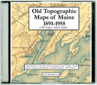 Old Topographic Maps of Maine 1891-1958, CDROM Old Map