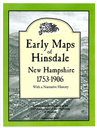 Early Maps of Hinsdale, New Hampshire 1753-1906 EMH- Softcover Book