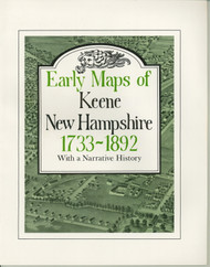 Early Maps of Keene, New Hampshire 1733-1892 EMK- Loose Sheets