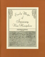 Early Maps of Swanzey, New Hampshire 1734-1892 EMS- Loose Sheets + Booklet