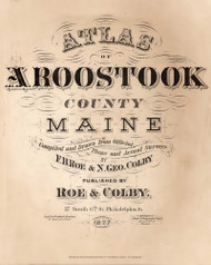 Title Page, Maine 1877 Old Map Reprint - Aroostook Co. 1