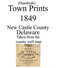 Title of Source Map, Delaware 1849 Old Town Map Custom Print - New Castle Co.
