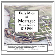 Early Maps of Montague, Massachusetts, 1715-1914 , CDROM Old Map