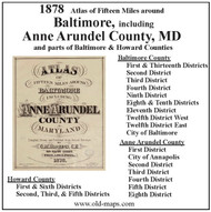 Atlas of Fifteen Miles Around Baltimore, including Anne Arundel County, Maryland, 1878, CDROM Old Map