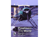 9780955426858 | Crecy Books | Propliners of the World, Part 2 Gerry Manning