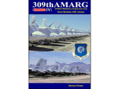 9780906339084 | Books | 309th AMARG - Aerospace Maintenance & Regeneration Group (MASDC IV) - Davis-Monthan AFB, Arizona - Martyn Swann