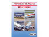 W078 | Avion DVD | Airports in the Nineties - Heathrow (70 minutes)