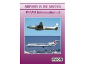 W050 Avion DVD Airports in the Nineties - Miami 60 minutes