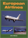 9781857802108 Midland Publishing Books European Airlines by John K Morton