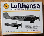 LH2468 Paladwr Press Books Lufthansa, An Airline and It's Aircraft by R Davies