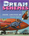 9781853107955 | Airlife Publishing Books | Dream Schemes - Exotic Airliner Art by Stuart Spicer