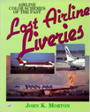 9781853107269 Airlife Publishing Books Lost Airline Liveries - Airline Colour Schemes of the Past by John K Morton