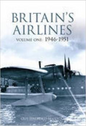9780752436968 Tempus Publishing Books Britain's Airlines, Volume One: 1946 - 1951 by Guy Halford-MacLeod