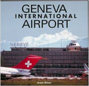 9781853107009 | Airlife Publishing Books | Geneva Interantional Airport