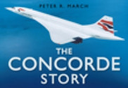 9780750939805 | Books | The Concorde Story - Peter R. March