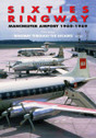 BK012 | Books | Sixties Ringway - Manchester Airport 1960-1969 - Mark Williams