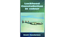 1902236122 | Scoval Publishing Books | Lockheed Constellation in Colour - Scott Henderson
