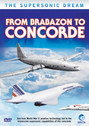DVD96132 | DVD | From Brabazon to Concorde - The Supersonic Dream (60 minutes)