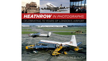 9780750967426 | The History Press Books | Heathrow in Photographs - Adrian M. Balch