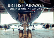 9781445667065 | Books | British Airways - Engineering an Airline - Paul Jarvis