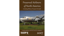 9780995530799 | DestinWorld Publishing Books | Preserved Airliners of North America - Including Military Transport Aircraft