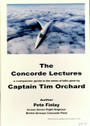 BK024 | Books | The Concorde Lectures by Captain Tim Orchard