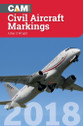 9781910809198 | Crecy Books | CAM - Civil Aircraft Markings 2018 - Allan S Wright