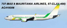 AC419306 | Aero Classics 1:400 | Boeing 737 MAX 8 Mauritania Airlines 5T-CLJ | is due: June 2018