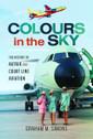 9781526725561 | Pen & Sword Aviation Books | Colours in the Sky - Graham Simons