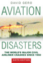 9780750966337 | The History Press Books | Aviation Disasters - David Gero