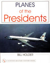 9780764311871 | Books | Planes of the Presidents - Bill Holder